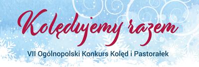 Trwa nabór do Ogólnopolskiego Konkursu Kolęd i Pastorałek