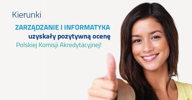 Zarzadzanie i Informatyka z pozytywną oceną PKA