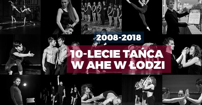 10-lecie TAŃCA w AHE w Łodzi
