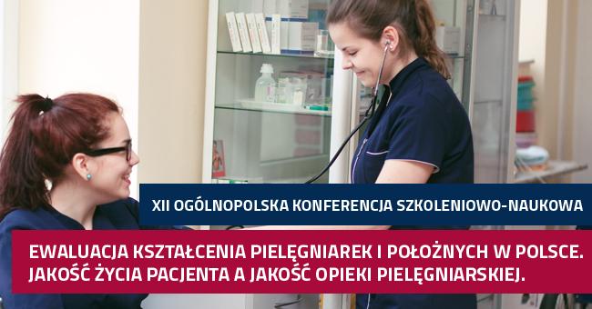 Ewaluacja kształcenia pielęgniarek i położnych w Polsce. Jakość życia pacjenta, a jakość opieki pielęgniarskiej