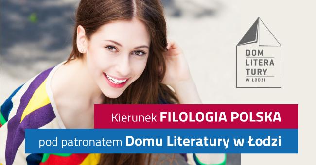 Filologia polska pod patronatem Domu Literatury
