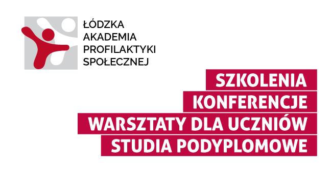 Łódzka Akademia Profilaktyki Społecznej