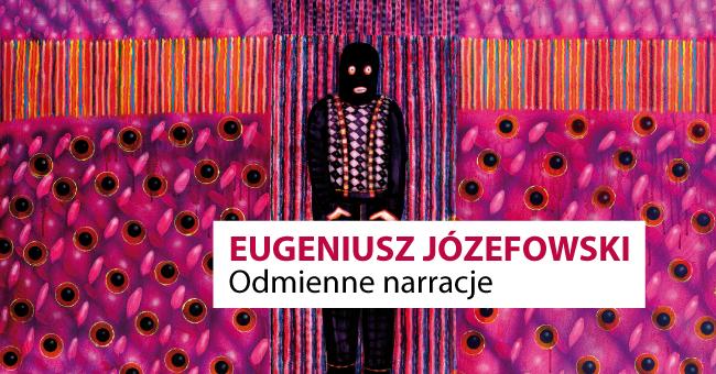 Wystawa Eugeniusza Józefowskiego w Galerii Patio2